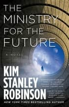 The Ministry for the Future - A Novel ebook by Kim Stanley Robinson