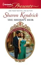 The Sheikh's Heir ekitaplar by Sharon Kendrick