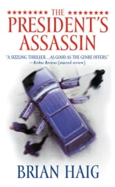 The President's Assassin ebook by Brian Haig