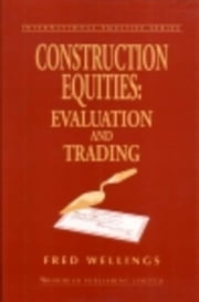 Construction Equities: Evaluation and Trading ebook by Wellings, Fred