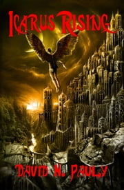Icarus Rising ebook by David Pauly