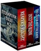 Steampunk Tales, Volume 2 ebook by Ren Cummins