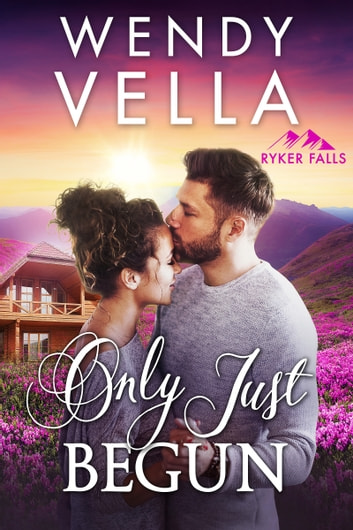 Only Just Begun ebook by Wendy Vella