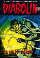DIABOLIK (146) - La folle rapina ebook by Angela e Luciana Giussani