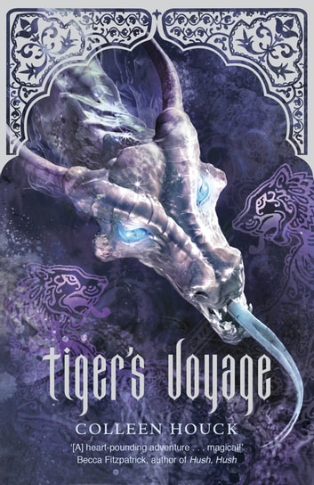 Tiger's Voyage - Tiger's Curse: Book Three ebook by Colleen Houck