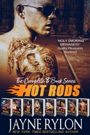 Hot Rods - The Complete 8 Book Series ebooks by Jayne Rylon