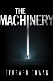 The Machinery ebook by Gerrard Cowan