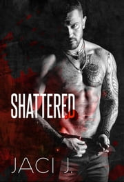 Shattered ebook by Jaci J