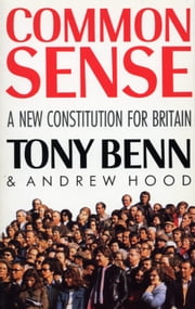 Common Sense ebook by Andrew Hood,Tony Benn
