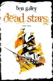 Dead Stars - Part Two