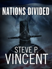 Nations Divided: Jack Emery 3 ebook by Steve P. Vincent