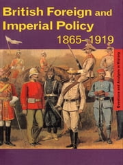 British Foreign and Imperial Policy 1865–1919 ebook by Graham Goodlad