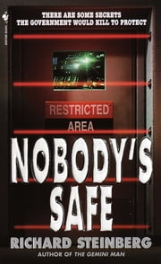 Nobody's Safe ebook by Richard Steinberg