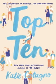 Top Ten ebook by Katie Cotugno