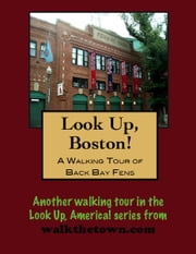 A Walking Tour of Boston Back Bay Fens ebook by Doug Gelbert