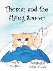 Thomas and the Flying Saucer ebook by Ann Harris
