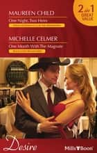 Desire Duo - One Night, Two Heirs / One Month With The Magnate ebook by Maureen Child, MICHELLE CELMER