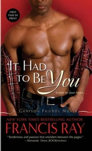 It Had to Be You ebook by Francis Ray