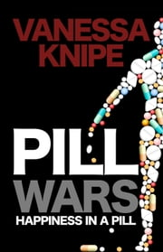 Pill Wars ebook by Vanessa Knipe