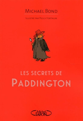 Les secrets de Paddington ebook by Michael Bond