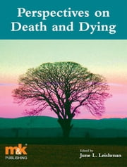 Perspectives on Death and Dying ebook by June Leishman,James Moir