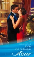 L'offre d'un milliardaire ebook by Carole Mortimer