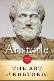 The Art of Rhetoric ebook by Aristotle