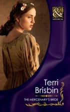 The Mercenary's Bride (Mills & Boon Historical) (The Knights of Brittany, Book 3) ebook by Terri Brisbin