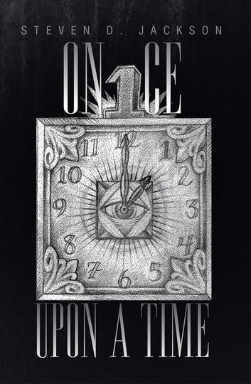 Once Upon A Time ebook by Steven D. Jackson