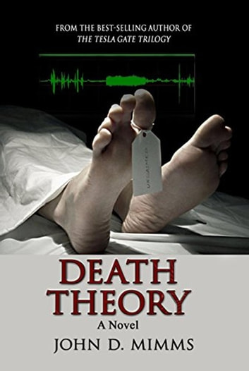 Death Theory ebook by John D. Mimms