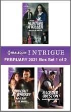 Harlequin Intrigue February 2021 - Box Set 1 of 2 ebook by Nicole Helm, Elle James, Danica Winters