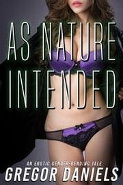 As Nature Intended ebook by Gregor Daniels