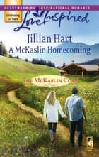 A McKaslin Homecoming ebook by Jillian Hart