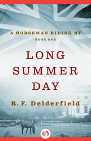 Long Summer Day ebook by R. F Delderfield