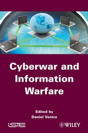 Cyberwar and Information Warfare ebook by Daniel Ventre