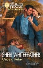 Once a Rebel (Mills & Boon M&B) ebook by Sheri WhiteFeather
