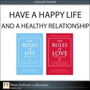 Have a Happy Life and Healthy Relationships (Collection) ebook by Richard Templar