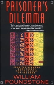 Prisoner's Dilemma ebook by William Poundstone