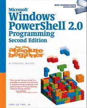 Microsoft Windows PowerShell 2.0 Programming for the Absolute Beginner ebook by Jerry Lee Ford Jr.
