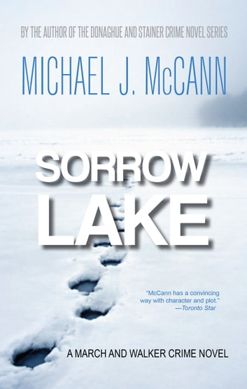 Sorrow Lake ebook by Michael J. McCann
