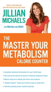 The Master Your Metabolism Calorie Counter ebook by Jillian Michaels,Mariska van Aalst