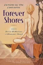 Forever Shores ebook by Peter McNamara,Margaret Winch