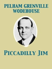 Piccadilly Jim ebook by Pelham Grenville Wodehouse