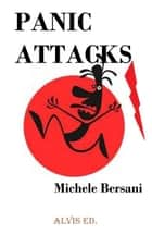 Panic Attacks ebook by Michele Bersani