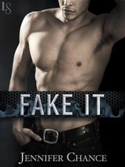 Fake It ebook by Jennifer Chance