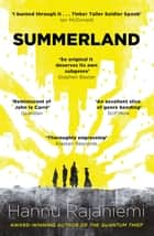 Summerland ebook by Hannu Rajaniemi
