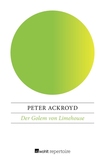Der Golem von Limehouse eBook by Peter Ackroyd