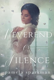 Reverend of Silence ebook by Pamela Sparkman