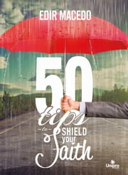 50 Tips to Shield Your Faith ebook by Edir Macedo