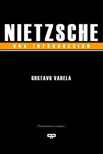 Nietzsche, una introducción ebook by Gustavo Varela